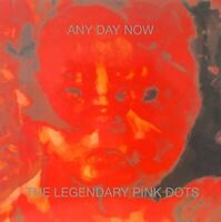 The Legendary Pink Dots - Any Day Now (Expanded And Remastered Edition) [CD]