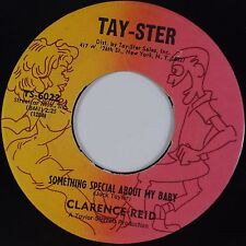 CLARENCE REID: Something Special About Baby TAY-STER Northern Soul 45 #49 Hear