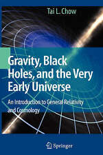 Gravity, Black Holes, and the Very Early Universe: An Introduction to General Re
