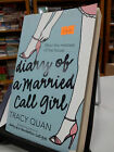 Diary of a Married Call Girl by Tracy Quan (Paperback, 2006)