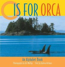 O is for Orca: An Alphabet Book ( Helman, Andrea ) Used - VeryGood