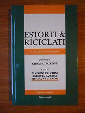 ESTORTI & RICICLATI LIBRO BIANCO DELLA CONFESERCENTI - PREFAZIONE DI G. FALCONE