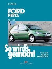 Ford Fiesta von 3/02 bis 8/08 von Hans Rudiger Etzold (2007, Kunststoffeinband)