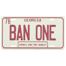 Smokey And The Bandit BAN ONE GA Metal License Plate US Made Car Truck Auto Tag