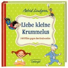 Liebe kleine Krummelus. 148 Pillen gegen das Großwerden von Astrid Lindgren (2011, Gebundene Ausgabe)