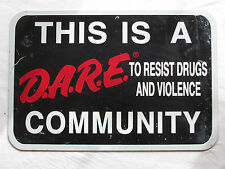 "DARE Community Drugs & Violence Metal Street Sign Original 12""x18"""