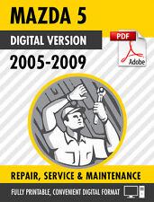 2005 - 2009 MAZDA5 FACTORY SERVICE REPAIR MANUAL / WORKSHOP MANUAL OEM