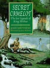 Secret Camelot: The Lost Legends of King Arthur-ExLibrary