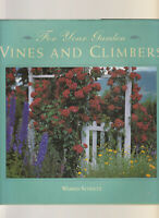 For Your Garden - Vines And Climbers  (Hardcover) Warren Schultz AOB