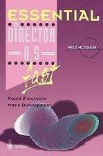 Essential Director 8.5 fast: Rapid Shockwave Movie Development (Essential Serie