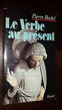 LE VERBE AU PRESENT - Le message de Saint-Jean l'Evangéliste - P. Bockel 1978