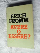 ERICH FROMM- AVERE O ESSERE? Libro Club degli Editori