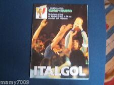 GUERIN SPORTIVO=ITALGOL=LE 74 RETI MONDIALI DELL'ITALIA