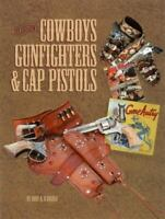 Television's Cowboys, Gunfighters and Cap Pistols Paperback Rudy D'Angelo