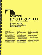 Nakamichi Bx-300 Bx-300E Cassette Deck Owner's Manual And Service Manual