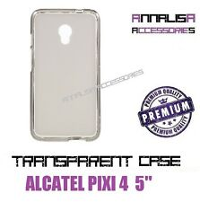 COVER TRASPARENTE ALCATEL PIXI 4 5'' CUSTODIA CASE SILICONE TPU SLIM TRANSPARENT