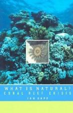 What Is Natural?: Coral Reef Crisis, Jan Sapp, New Book