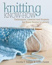 Knitting Know-How: Techniques, Lessons and Projects for Every-ExLibrary