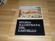 STORIA ILLUSTRATA DEL CASTELLO   -  UFFICIO STAMPA DEL COMUNE DI MILANO - 1968