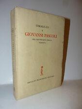 Critica Letteraria, Omaggio a Giovanni Pascoli nel Centenario della Nascita 1955