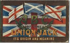THE ABC OF THE UNION JACK - Crofts, Cecil H. ORIGIN and MEANING- World War 1 WWI