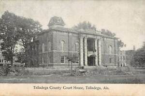 TALLADEGA, AL ~ COUNTY COURT HOUSE, WAGONS ON STREET ~ 1907-20