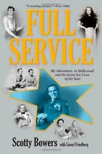 Full Service: My Adventures in Hollywood and the Secret Sex Lives ...| E-Edition