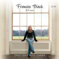 Frances Black - This Love Will Carry [New CD] UK - Import