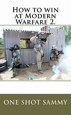 How to Win at Modern Warfare 2 by One Sammy (2010, Paperback)