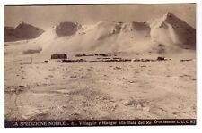 Italy -  La Spedizione Nobile - 6 - Villaggio e Hangar alla Baia del Re postcard