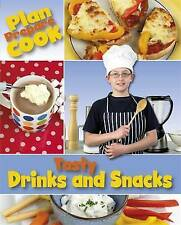 Tasty Drinks and Snacks (Plan, Prepare, Cook)-ExLibrary