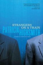 Strangers on a Train, Paperback by Highsmith, Patricia, Acceptable Condition,.