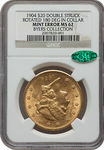 UNIQUE 1904 $20 DOUBLE STRUCK Rotated 180 Degrees in Collar NGC MS 62 CAC