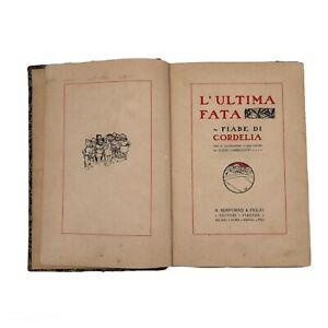 libro antico 1909 l'ultima fata fiabe di cordelia illustrazioni cambellotti