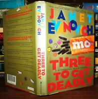 Evanovich, Janet THREE TO GET DEADLY Stephanie Plum, No. 3 1st Edition 1st Print