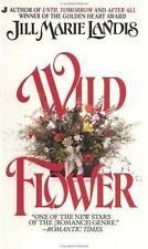Wildflower by Jill Marie Landis (1989, Paperback)