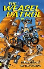 The Weasel Patrol - Acceptable - Macklin, Ken - Paperback