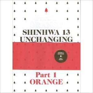 Shinhwa - Unchanging Part 1: Orange 13th  Limited Edition NEW + Folded Poster