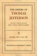 009: The Papers of Thomas Jefferson, Volume 9: September 1785 to June 1786, Jeff