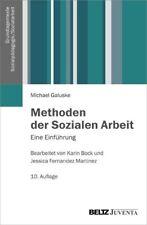 Methoden der Sozialen Arbeit von Michael Galuske (Taschenbuch)