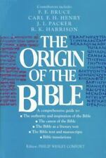 The Origin of the Bible: A Comprehensive Guide to the Authority and Inspiration