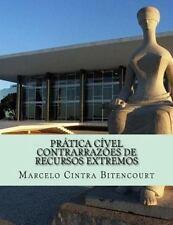 Prática Cível - Contrarrazões de Recursos Extremos : Petições Usadas Em...