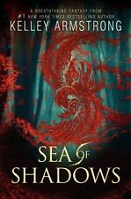 Sea of Shadows: Age of Legends, Bk 1 by Kelley Armstrong (Hardcover)