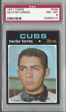 1971 Topps baseball card #558 Hector Torres, Chicago Cubs PSA 8 NMMT