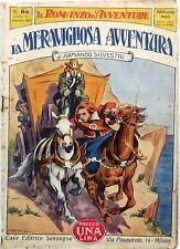 SONZOGNO IL ROMANZO D'AVVENTURE ANNO VI N.64 1929 LA MERVIGLIOSA AVVENTURA