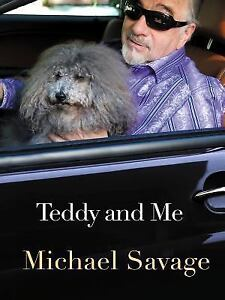 Teddy and Me by Michael Savage (2016, Paperback)