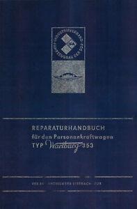 Wartburg 353 🔧 Reparaturhandbuch mit Schaltplanbeilage DIN A3 farbig, DDR 1975