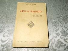 Libro Antico Raro ANSIA DI GIOVINEZZA LICINIO CAPPELLI ANNO 1948