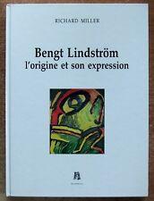 ART CONTEMPORAIN / BENGT LINDSTRÖM : L'ORIGINE ET SON EXPRESSION - PEINTURE