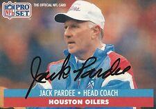 Jack Pardee Autograph On A 1991 Pro Set - Houston Oilers - Free Ship